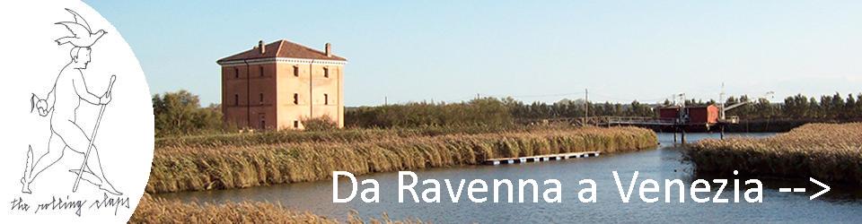 Da Ravenna a Venezia